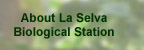 About La Selva Biological Station
